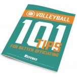 101 Tips for Better Volleyball Officiating