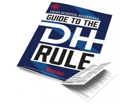 REF-BBSDH NFHS Baseball Guide to the Designated Hitter Rule