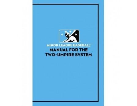 Minor League Baseball Manual for the Two-Umpire System